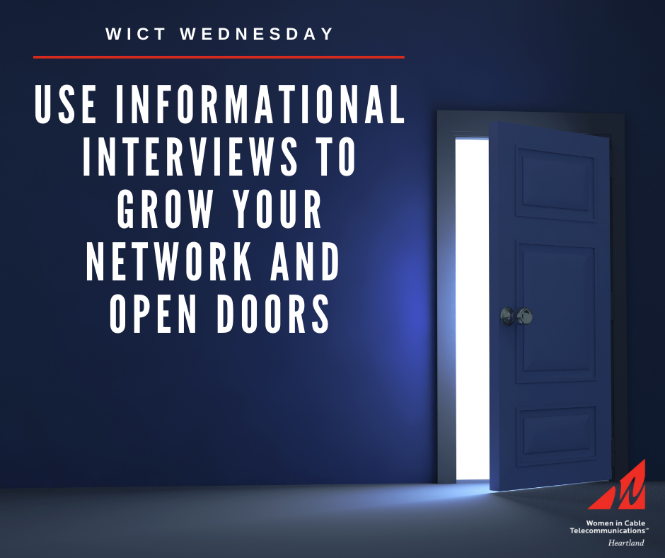 WICT Wednesday - use information interviews to grow your network and open doors